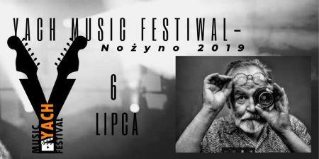 Yach Music Festiwal - No¿yno 2019!
