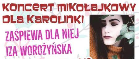 Koncert Miko³ajkowy dla Karolinki