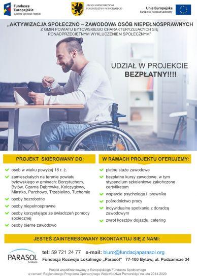 Aktywizacja spo³eczno-zawodowa osób niepe³nosprawnych z gmin powiatu bytowskiego charakteryzuj±cych siê ponadprzeciêtnym wykluczeniem spo³ecznym