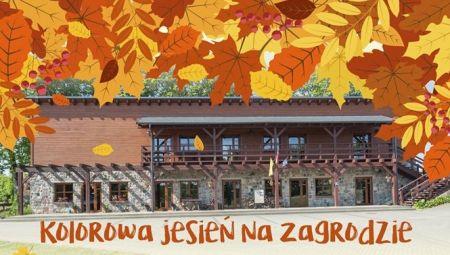 Kolorowa jesieñ na Zagrodzie