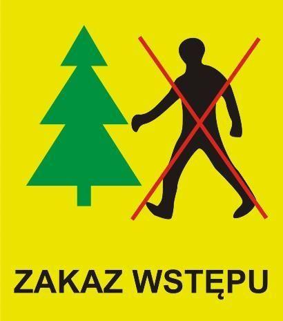 Uwaga zakaz wstêpu do lasów!!!