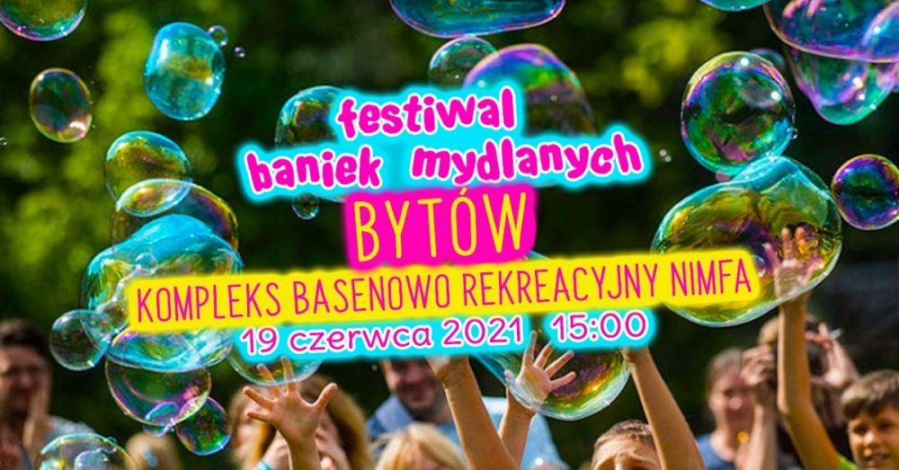 Festiwal Baniek Mydlanych & Kolor Fest Bytów w Bytowie
